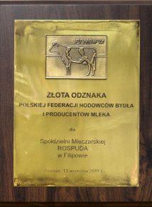 Złota Odznaka Polskiej Federacji Hodowców Bydła i Producentów Mleka dla SM Rospuda w Filipowie, wrzesień 2011 r.