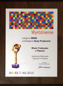 """Wyróżnienie w kategorii SMAK otrzymałoMasło Tradycyjne w konkursie """"Podlaska Marka Roku 2010""""."""